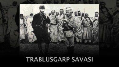 Photo of Trablusgarp Savaşı Nedenleri ve Sonuçları Hakkında